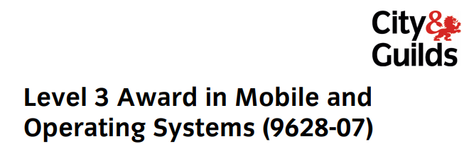 City and Guilds Mobile Operating Systems